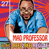 Loopmasters Mad Professor Reel to Reel Reggae