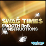 Equinox Sounds Swag Times: Smooth RnB Constructions