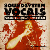 Loopmasters Soundsystem Vocals Vol. 1