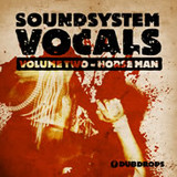 Loopmasters Soundsystem Vocals Volume 2 - Horseman