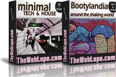 Thewebtape Minimal Tech & House and Bootylandia: Around the shaking world