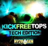 Hy2rogen Kick Free Tops - Tech-House Edition