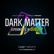Loopmasters Dark Matter - Experiments in Dubstep
