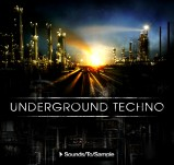 Sounds To Sample Underground Techno