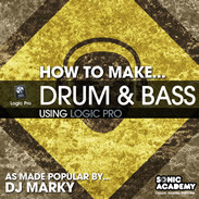 Sonic Academy How To Make Drum & Bass Using Logic Pro