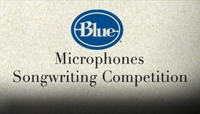 Blue Microphones Songwriting Competition