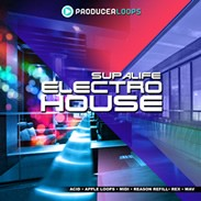 Producer Loops Supalife Electro House