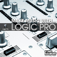 Sonic Academy Make Music With Logic Pro
