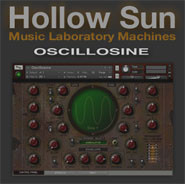 Hollow Sun Oscillosine
