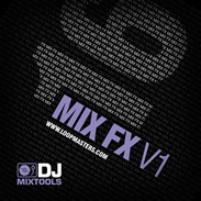 Loopmasters DJ Mixtools 16 Mix FX V1
