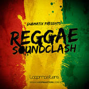 Loopmasters Dubmatix presents Reggae Soundclash