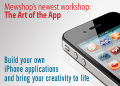 Mewshop Art of the App workshops