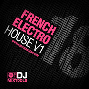 Loopmasters French Electro House V1
