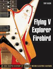 Backbeat Books Flying V, Explorer, Firebird