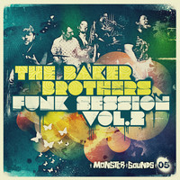 Monster Sounds Baker Brothers Funk Sessions Vol 2
