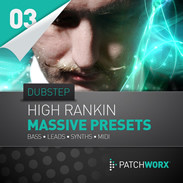 Patchworx High Rankin - Dubstep for Massive