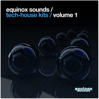 Equinox Sounds Tech-House Kits Vol.1