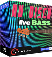 Future Loops Nu Disco - Live Bass