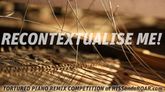 Hiss and a Roar Tortured Piano Remix Competition