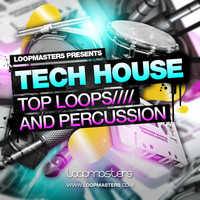 Loopmasters Tech House Top Loops and Percussion