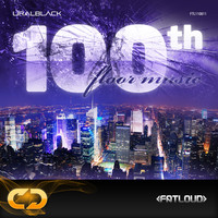 FatLoud Uralblack 100th Floor Music