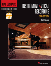 Bill Gibson Instrumental & Vocal Recording 2nd Edition