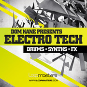 Loopmasters Dom Kane presents Electro Tech