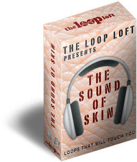 The Loop Loft The Sound of Skin