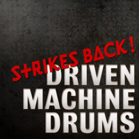 ToneBuilder Driven Machine Drums Strikes Back sample library
