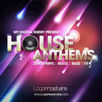 Loopmasters My Digital Enemy House Anthems