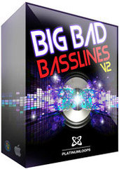 Platinum Loops Big Bad Basslines V2 Electro House
