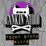 Rankin Audio Techy Synth Riffs