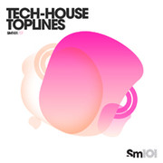Sample Magic Tech-House Toplines