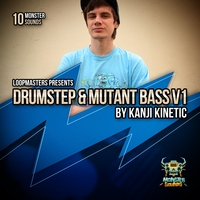 Monster Sounds Drumstep & Mutant Bass V1 by Kanji Kinetic