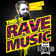 Rankin Audio Hostage This is Rave Music