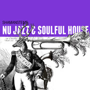 ShamanStems Nu-Jazz and Soulful House