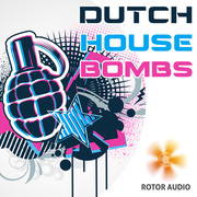 Rotor Audio Dutch House Bombs