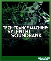 Equinox Sounds Tech-Trance Machine: Sylenth1 Soundbank