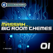 Noisefactory Massiah Vol.1 - Big Room Themes for Massive