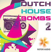 Rotor Audio Dutch House Bombs 2