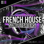 Freaky Loops French House Songstarters