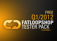 FatLoopShop Tester Pack Q1/2012