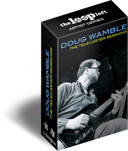 Loop Loft Doug Wamble The Telecaster Sessions