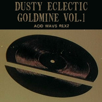 SampleScience Dusty Eclectic Goldmine Vol 1