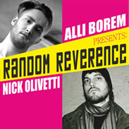 Nick Olivetti & Alli Borem Presents: Random Reverence