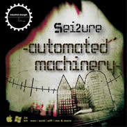 Industrial Strength Sei2ure Automated Machinery