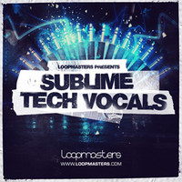 Loopmasters Sublime Tech Vocals