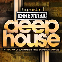 Loopmasters Essential Deep House