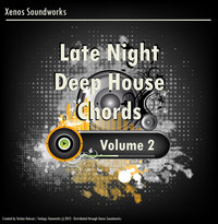 Xenos Soundworks Late Night Deep House Chords Vol 2