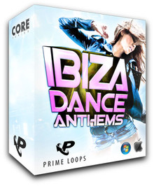 Prime Loops Ibiza Dance Anthems